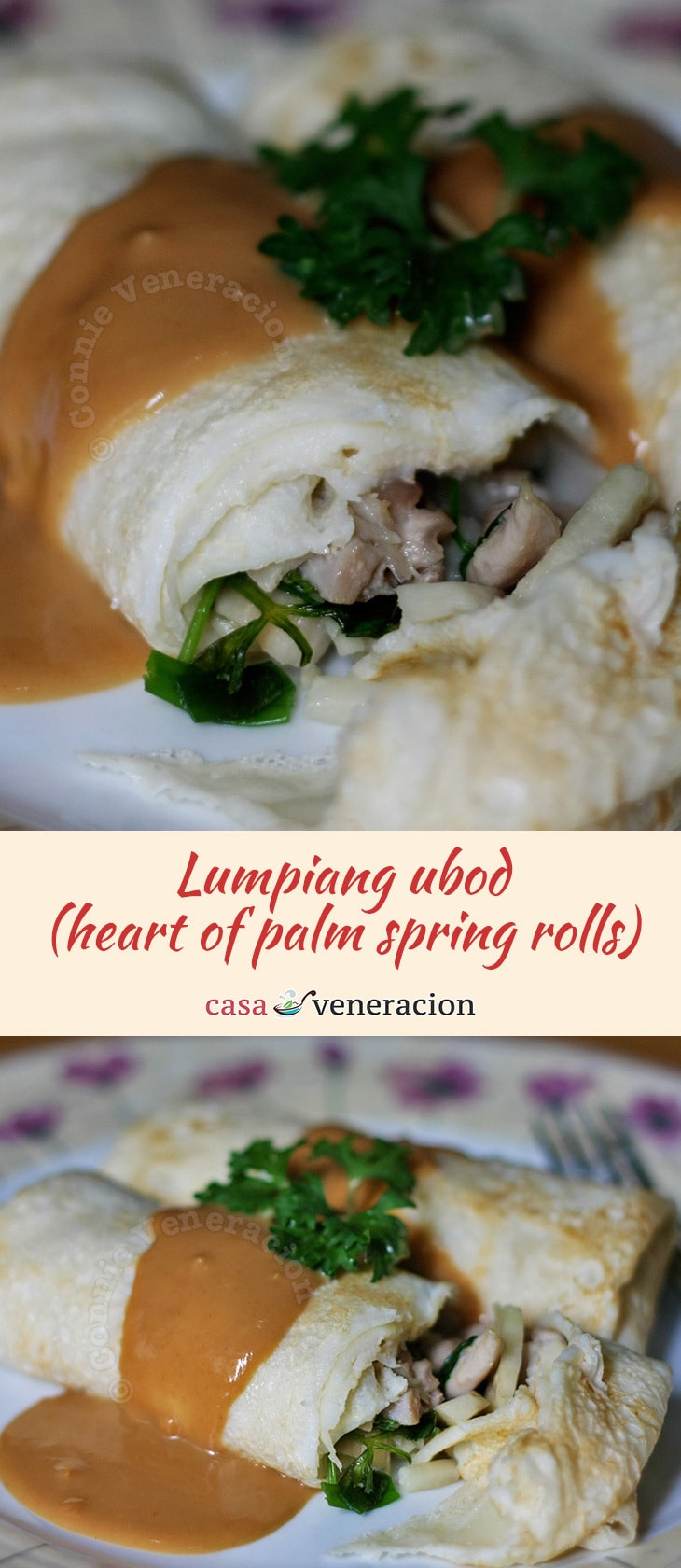 Spring rolls with crepe-like wrapper, heart of palm and meat filling, and a lovely peanut butter and tamarind sauce. A modern take on a Filipino favorite. | casaveneracion.com