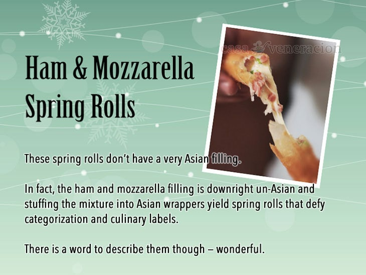 12 Days of Christmas Appetizers and Finger Food: Ham and mozzarella spring rolls