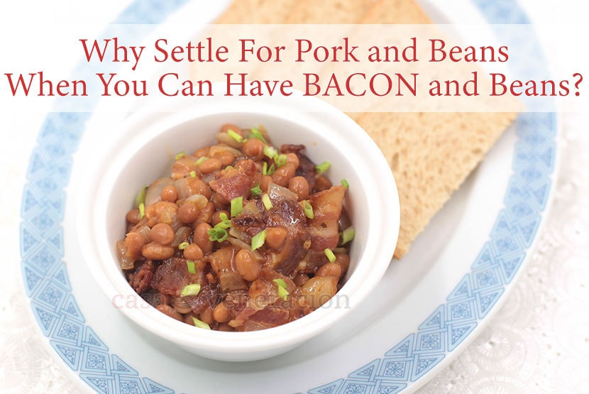Pork and beans may be comfort food. But so is bacon. So, why not ditch the plain pork and use browned fatty bacon with your beans instead?