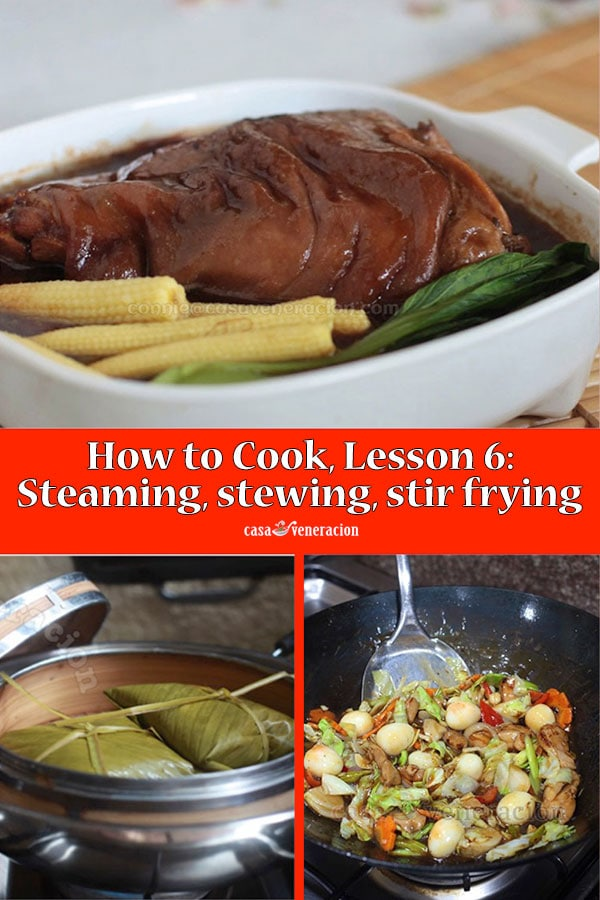 How to Cook, Lesson 6: Braising, Stewing, Steaming, Stir Frying