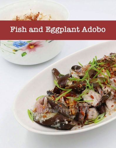 Fish and Eggplant Adobo with Coconut Milk